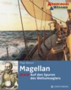 Magellan - Auf Den Spuren DES Weltumseglers [GER]