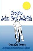 Captain John Paul Jellyfish