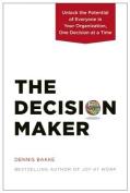 The Decision Maker [Audio]