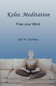 Kelee Meditation