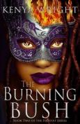The Burning Bush (Habitat)
