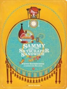 Sammy and the Skyscraper Sandwich [Board book]