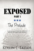Exposed: The Prelude