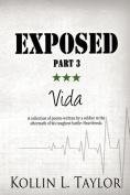 Exposed: Vida