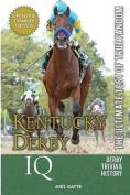 Kentucky Derby IQ
