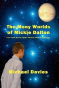 The Many Worlds of Mickie Dalton