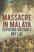 Massacre in Malaya