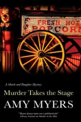 Murder Takes the Stage  [Large Print]