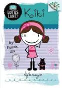 Kiki: My . Life (Lotus Lane)