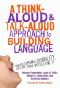 A Think-Aloud and Talk-Aloud Approach to Building Language