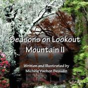Seasons on Lookout Mountain II