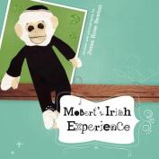 Mobert's Irish Experience