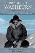 Bradford Washburn, an Extraordinary Life