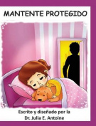 Mantente Protegido [Spanish]