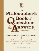 The Philosopher's Book of Questions and Answers
