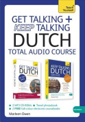 Get Talking and Keep Talking Dutch Total Audio Course [Audio]