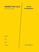 Songs for Lulu for Voice and Piano