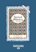 Spiritual Midwifery [Large Print]