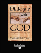 Dialogue with God  [Large Print]