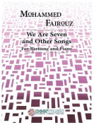 We Are Seven and Other Songs for Baritone and Piano