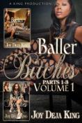 Baller Bitches, Volume 1