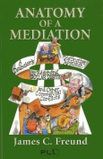 Anatomy of a Mediation