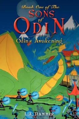Book One of the Sons of Odin: Odin's Awakening