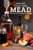 Making Your Own Mead