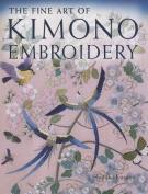 The Fine Art of Kimono Embroidery