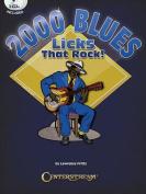 2000 Blues Licks That Rock!