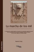 La Marcha De Los MIL [Spanish]