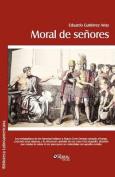 Moral De Senores [Spanish]