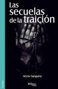 Las Secuelas De La Traicion [Spanish]