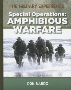 The Military Experience. Special Operations