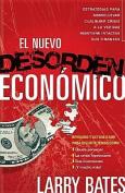 El Nuevo Desorden Economico [Spanish]