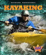 Kayaking (Outdoor Adventures)