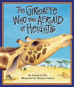 The Giraffe Who Was Afraid of Heights