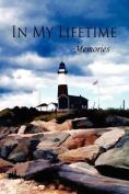 In My Lifetime: Memories