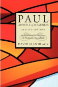 Paul, Apostle of Weakness
