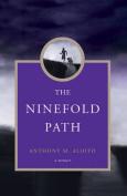 The Ninefold Path: A Memoir