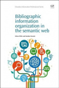 Bibliographic Information Organization in the Semantic Web