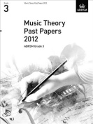 Music Theory Past Papers 2012, ABRSM Grade 3 (Theory of Music Exam papers & answers