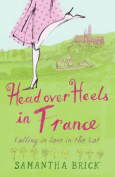 Head Over Heels in France