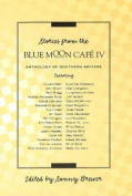Stories from Blue Moon Cafe IV