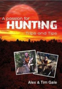 A Passion for Hunting