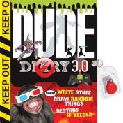 Dude Diary 3.0
