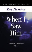 When I Saw Him