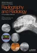 BSAVA Manual of Canine and Feline Radiography and Radiology