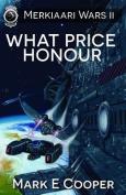 What Price Honour