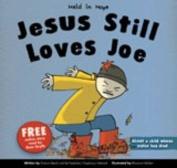 Jesus Still Loves Joe
